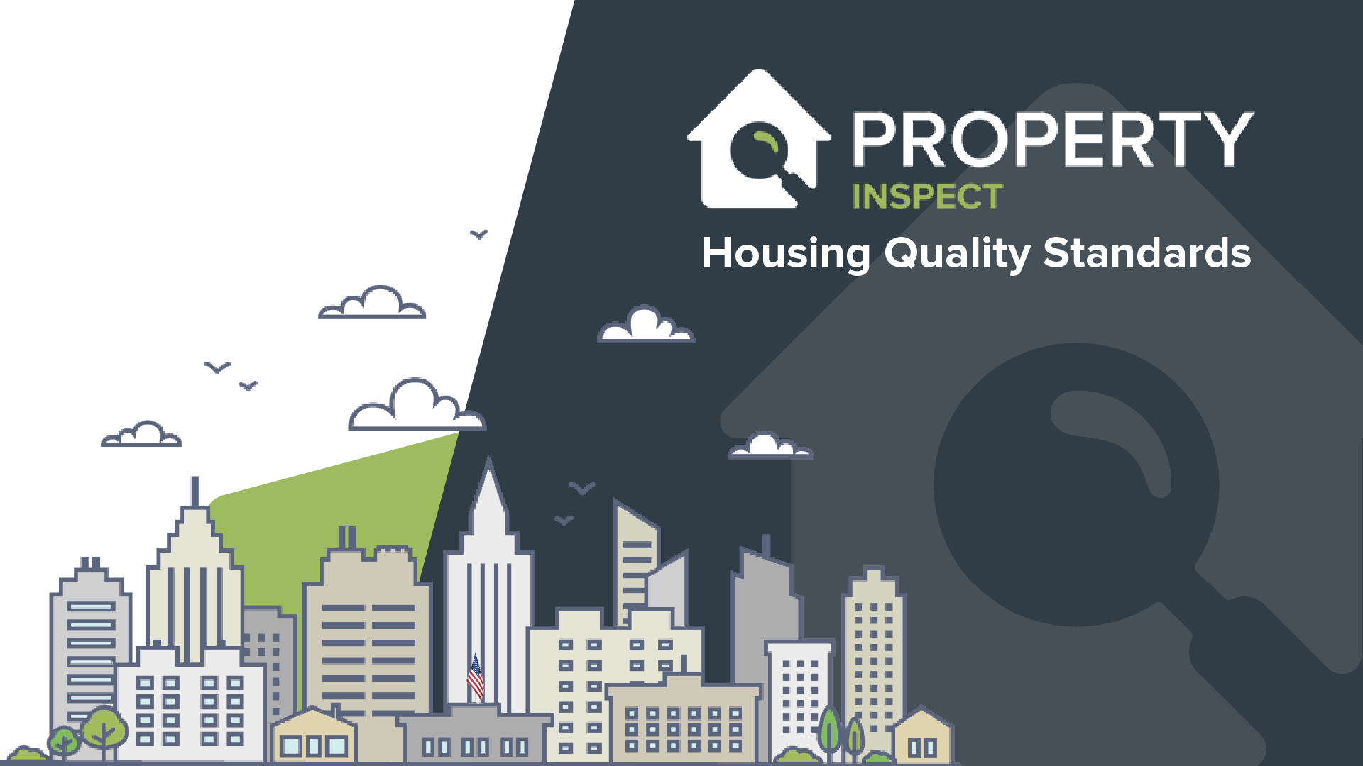 Property Inspect Automates HUD's Housing Quality Standards (HQS) Reporting Processes for US Municipalities.